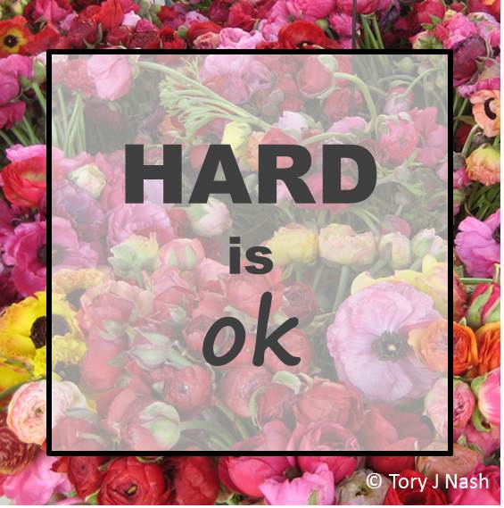 Hard is OK